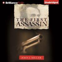 First Assassin - John J. Miller - audiobook