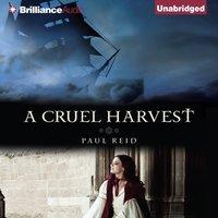 Cruel Harvest - Paul Reid - audiobook