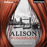 Alison Wonderland - Helen Smith - audiobook