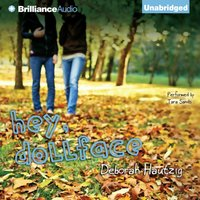 Hey, Dollface - Deborah Hautzig - audiobook