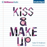 Kiss & Make Up - Katie D. Anderson - audiobook