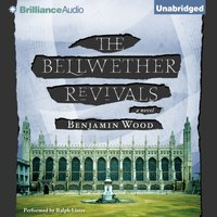 Bellwether Revivals - Benjamin Wood - audiobook