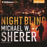 Night Blind - Michael W. Sherer - audiobook