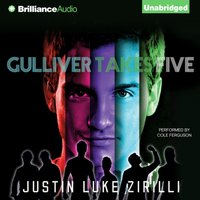 Gulliver Takes Five - Justin Luke Zirilli - audiobook