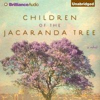 Children of the Jacaranda Tree - Sahar Delijani - audiobook