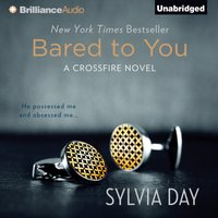 Bared to You - Sylvia Day - audiobook