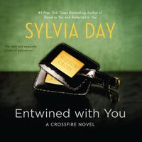 Entwined With You - Sylvia Day - audiobook