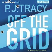 Off the Grid - P. J. Tracy - audiobook
