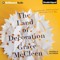 Land of Decoration - Grace McCleen - audiobook