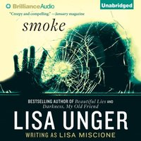 Smoke - Lisa Unger - audiobook