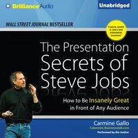 Presentation Secrets of Steve Jobs - Carmine Gallo - audiobook