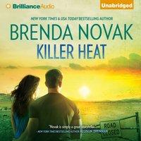 Killer Heat - Brenda Novak - audiobook