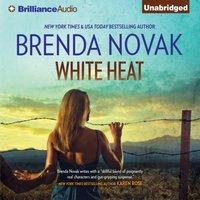 White Heat - Brenda Novak - audiobook
