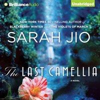 Last Camellia - Sarah Jio - audiobook