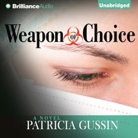 Weapon of Choice - Patricia Gussin - audiobook