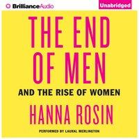 End of Men - Hanna Rosin - audiobook