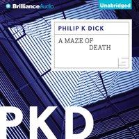 Maze of Death - Philip K. Dick - audiobook