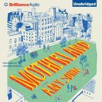 Motherland - Amy Sohn - audiobook