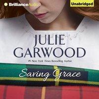 Saving Grace - Julie Garwood - audiobook