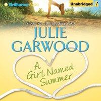 Girl Named Summer - Julie Garwood - audiobook