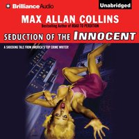 Seduction of the Innocent - Max Allan Collins - audiobook