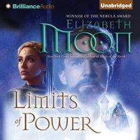 Limits of Power - Elizabeth Moon - audiobook