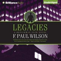 Legacies - F. Paul Wilson - audiobook