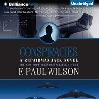 Conspiracies - F. Paul Wilson - audiobook