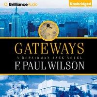 Gateways - F. Paul Wilson - audiobook