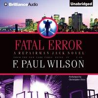 Fatal Error - F. Paul Wilson - audiobook