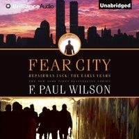 Fear City - F. Paul Wilson - audiobook