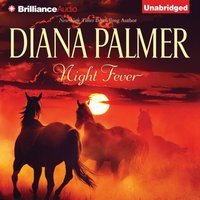 Night Fever - Diana Palmer - audiobook