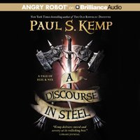Discourse in Steel - Paul S. Kemp - audiobook