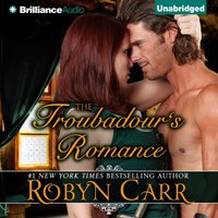 Troubadour's Romance - Robyn Carr - audiobook