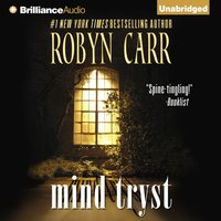 Mind Tryst - Robyn Carr - audiobook