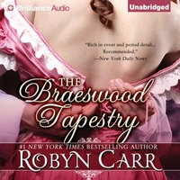 Braeswood Tapestry - Robyn Carr - audiobook