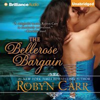 Bellerose Bargain - Robyn Carr - audiobook