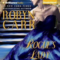 Rogue's Lady - Robyn Carr - audiobook