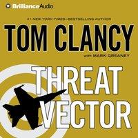 Threat Vector - Tom Clancy - audiobook