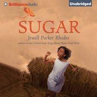 Sugar - Jewell Parker Rhodes - audiobook