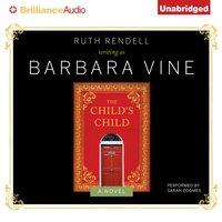 Child's Child - Barbara Vine - audiobook