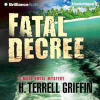 Fatal Decree - H. Terrell Griffin - audiobook