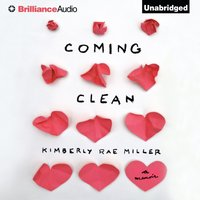 Coming Clean - Kimberly Rae Miller - audiobook