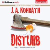 Disturb - J. A. Konrath - audiobook