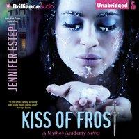 Kiss of Frost - Jennifer Estep - audiobook