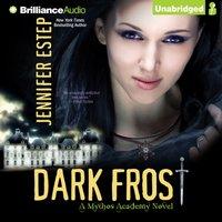 Dark Frost - Jennifer Estep - audiobook