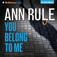 You Belong to Me - Ann Rule - audiobook