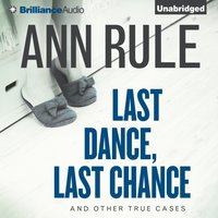Last Dance, Last Chance - Ann Rule - audiobook