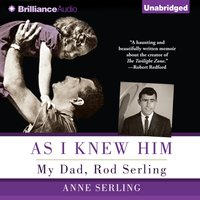 As I Knew Him - Anne Serling - audiobook