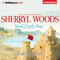 Sand Castle Bay - Sherryl Woods - audiobook